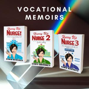 Hurry up Nurse Series